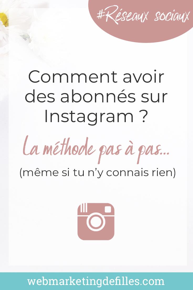 Comment avoir des abonnés sur Instagram : de 0 à 1000 followers et plus, la méthode pas à pas